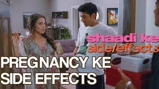 Pregnancy Ke Side Effects - Dialogue Promo 2 - Shaadi Ke Side Effects