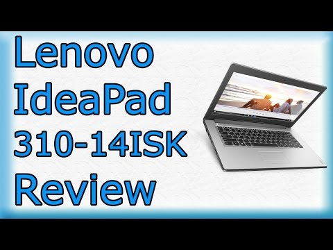 Lenovo IdeaPad 310 - 14ISK Review