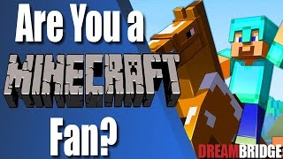 Are you a True Minecraft Fan?