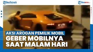 Aksi Arogan Pengendara Mobil Sport Geber Mobilnya di Komplek Polonia Medan saat Tengah Malam