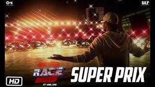 Race 3 | Super Prix | Behind The Scenes | Salman Khan | Remo D