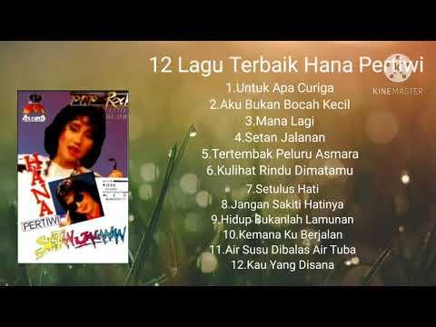 12 lagu terbaik hana pertiwi