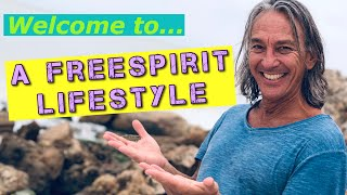 What IS A FreeSpirit Lifestyle?