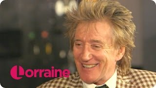 Rod Stewart On Why He'll Never Retire | Lorraine