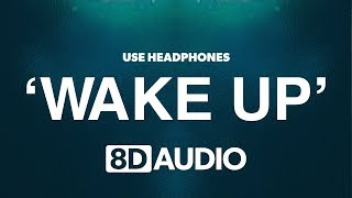 EDEN   Wake Up (8D Audio) 🎧