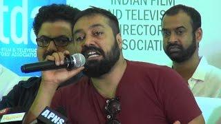 Udta PunjabAnurag Kashyap & Film Industry Vs Pahlaj Nihalani  Full Press Conference