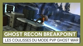 Ghost Recon Breakpoint : Dans les coulisses du mode PvP Ghost War [OFFICIEL] VOSTFR