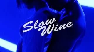 Slow Wine / AKANE
