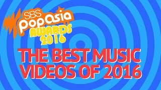 SBS PopAsia Awards - The Best Music Videos of 2016