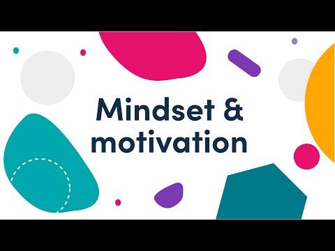 Mindset and motivation
