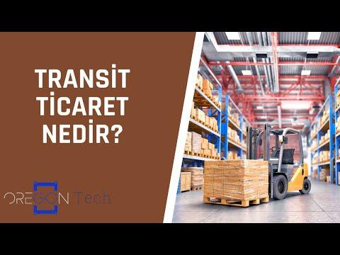 Transit Ticaret Nedir?