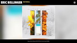 Eric Bellinger   Material (Audio)