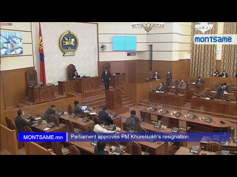 Parliament approves PM Khurelsukh's resignation