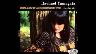 FULL ALBUM <b>Rachael Yamagata</b>  Elephants Teeth Sinking Into Heart
