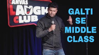 Galti Se Middle Class aur SemiDude  Stand Up Comedy   Akash Gaurav Singh