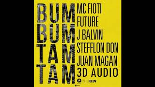 BUM BUM TAM TAM | 3D AUDIO