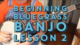 Learn to Play Bluegrass Banjo - Lesson 2