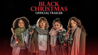 VIDEO: BLACK CHRISTMAS – Off. Trailer