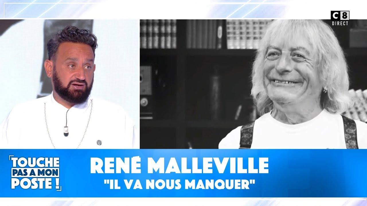 """Cyril Hanouna et les chroniqueurs rendent hommage à René Malleville : """"Il va nous manquer"""""""