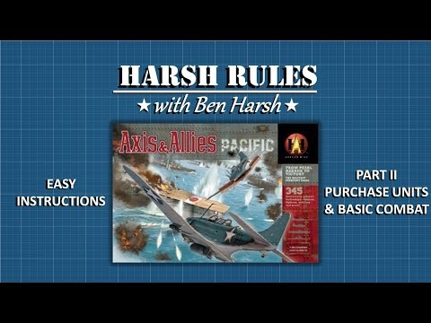 Harsh Rules - Learn to Play Axis & Allies Pacific - Part II