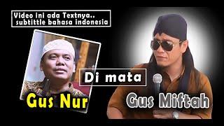 Video GUS NUR SUGIHARJA DI MATA GUS MIFTAH.... MP3, 3GP, MP4, WEBM, AVI, FLV September 2019