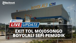 LIVE UPDATE: Situasi Terkini Exit Tol Mojosongo, Boyolali, Terpantau Sepi Pemudik