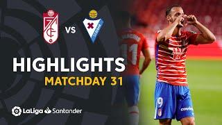 Highlights Granada CF vs SD Eibar (4-1)