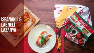 Ispanaklı ve Labne Peynirli Arbella Lazanya