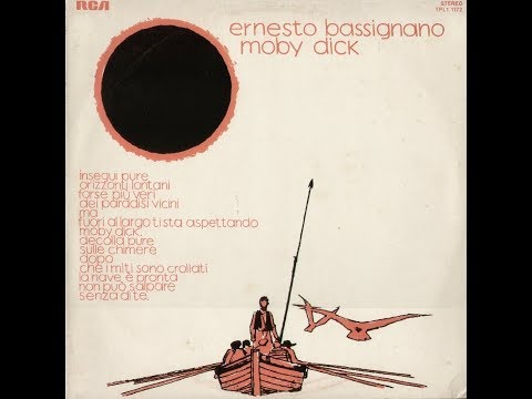 -- ERNESTO BASSIGNANO - MOBY DICK - ( - RCA Italiana TPL1 1172 -  1975 - ) - FULL ALBUM