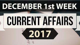 (English) December 2017 current affairs MCQ 1st Week Part 1 - IBPS PO / SSC CGL / UPSC / RBI Grade B