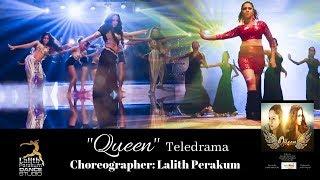 """Queen"" Teledrama Theme Song  - Choreography with Lalith Perakum Dance Studio"