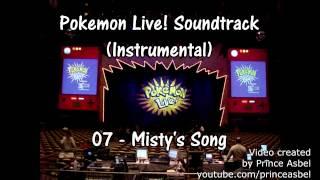 Pokémon Live! 07 Misty's Song Instrumental