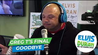 Greg T Says Final Goodbye To Elvis Duran And The Morning Show | Elvis Duran Show