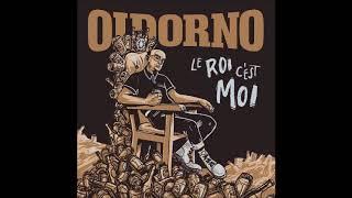 Oidorno   Le Roi C'est Moi [Full Album]