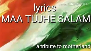 Maa Tujhe Salaam (lyrics) - YouTube