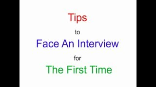 How to Face An Job Interview For The First Time