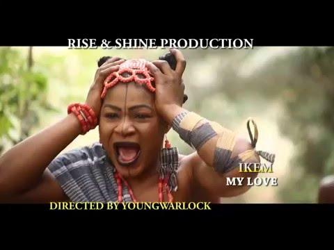 Ikem My Love (Teaser)- 2016 Latest Nigerian Nollywood Movie