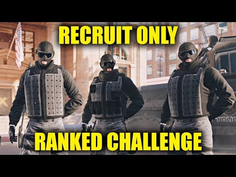 RECRUIT ONLY ON RANKED CHALLENGE! - Rainbow Six Siege