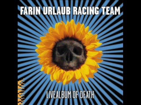 Farin Urlaub Racing Team- Apocalypse wann anders