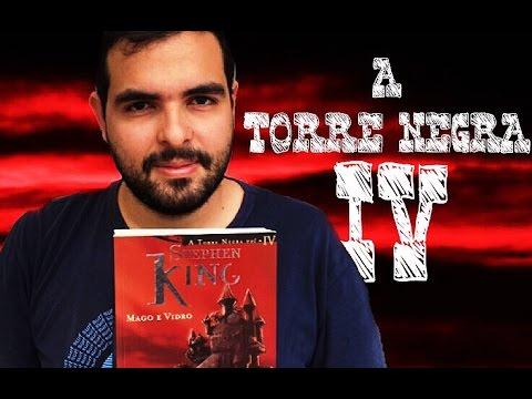Sobre o Livro: A Torre Negra Vol. 4 - Mago e Vidro (Stephen King) | Lidos e Curtidos