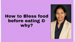 Hindi) How to Bless food before eating & why?