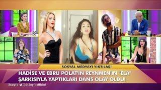 Ebru Polat, Reynmen in şarkısına yaptığı dansa açıklık getirdi! Müge ve Gülşen'le 2. Sayfa