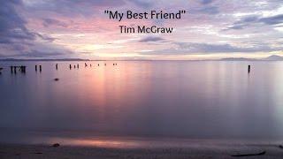 My Best Friend (Lyrics)   Tim McGraw