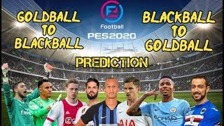 PES 2020 GOLD BALL TO BLACK BALL PLAYER UPGRADES|Defender's & GK pes