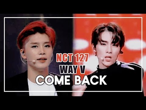 [LIVE] NCT 127 & WayV - COME BACK (Live Stage, Special Edit)