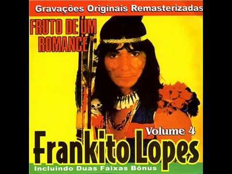 Frankito Lopes -  vem minha india