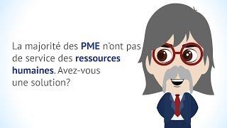 La majorité des PME n'ont pas de service des ressources humaines. Avez-vous une solution?