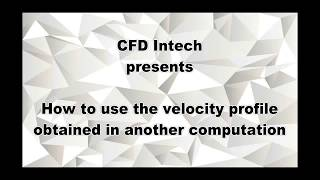 CFD ANSYS Tutorial – Variable Transient Inlet Boundary