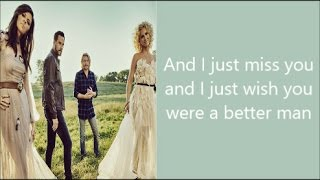 A Better Man - Little Big Town