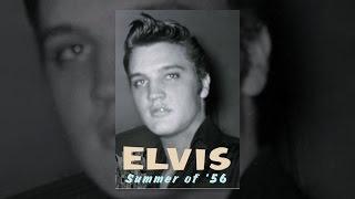 Elvis: Summer of 56